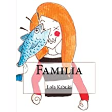 Familia (Spanish Edition) Dec 18, 2017