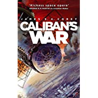 Caliban's War: Book 2 of the Expanse (now a Prime Original series)