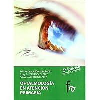 Oftalmologia En Atencion Primaria (CIENCIAS SANITARIAS)