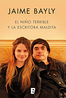 El niño terrible y la escritora maldita (Spanish Edition)