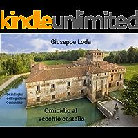 Omicidio al vecchio castello (Le indagini dell'ispettore Costantino Vol. 1)