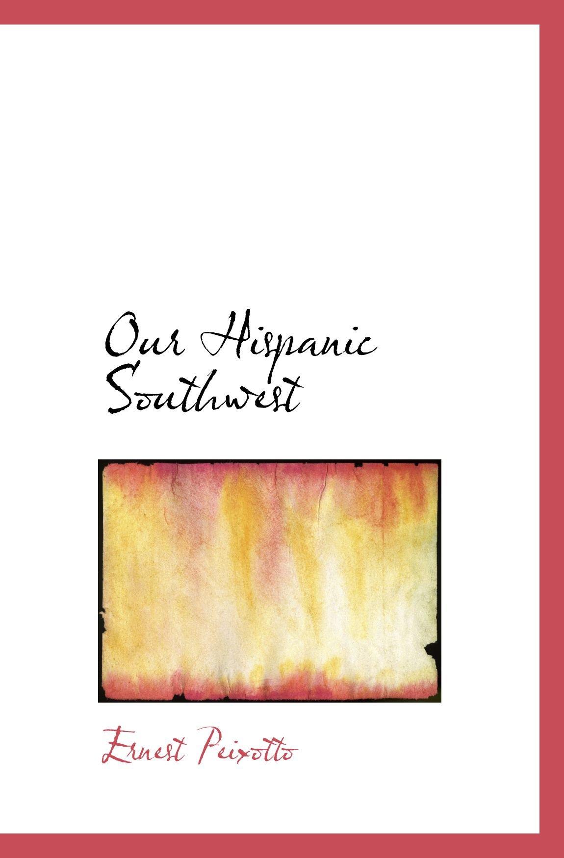 Our Hispanic Southwest pdf epub