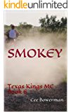 Smokey: Texas Kings MC, Book 6