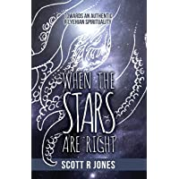 When the Stars Are Right: Towards an Authentic R'Lyehian Spirituality