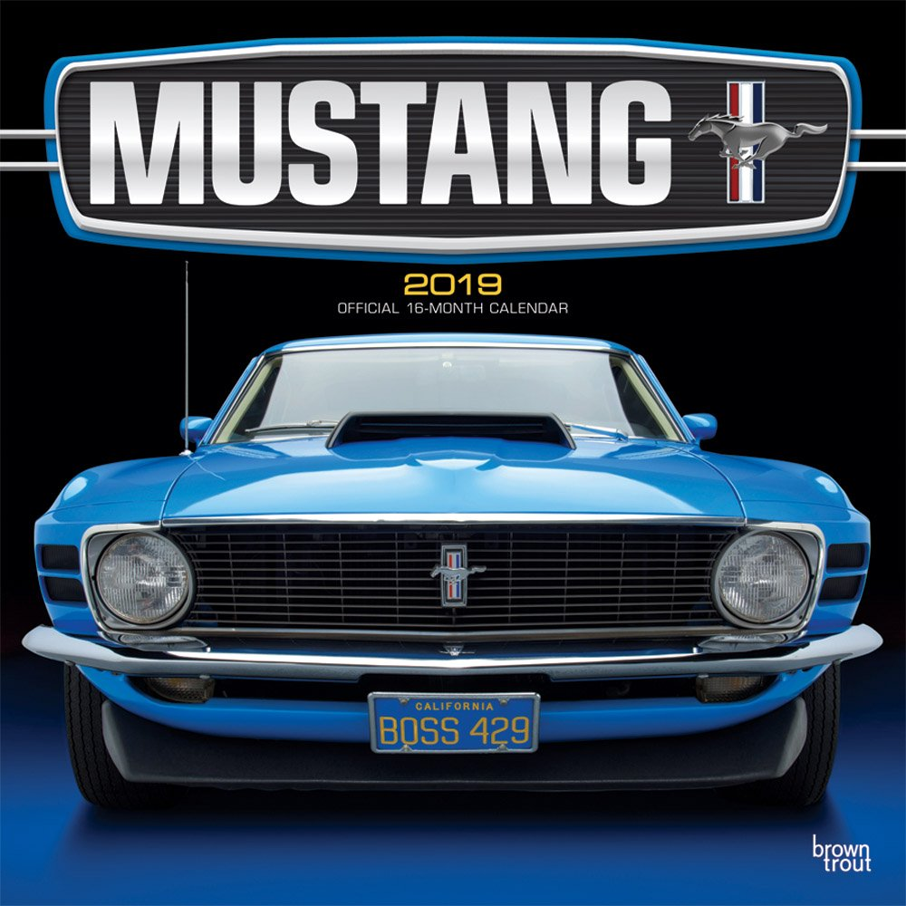 Mustang 2019 12 x 12 Inch Monthly Square Wall Calendar with Foil Stamped Cover, Ford Motor Muscle Car (English, French and Spanish Edition) (Spanish) Calendar – Wall Calendar, June 1, 2018 Inc. BrownTrout Publishers 1465075267 General Reference