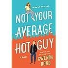 Not Your Average Hot Guy: A Novel