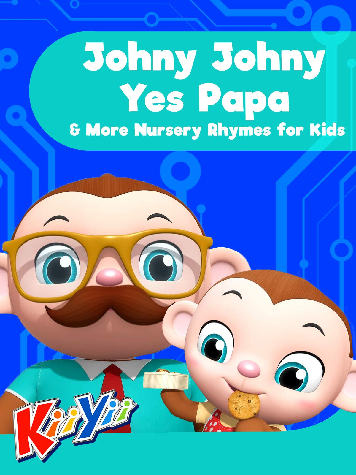 KiiYii - Johny Johny Yes Papa & More Nursery Rhymes for Kids