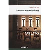 Un Mundo De Victimas