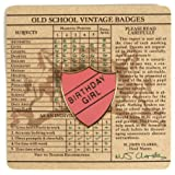 Old School Vintage Badge - Birthday Girl