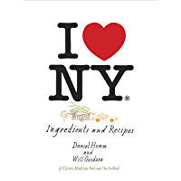 I Love New York: Ingredients and Recipes: A Cookbook
