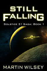 Still Falling: Book 1: Solstice 31 Saga Kindle Edition