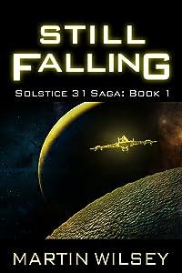 Still Falling: Book 1: Solstice 31 Saga