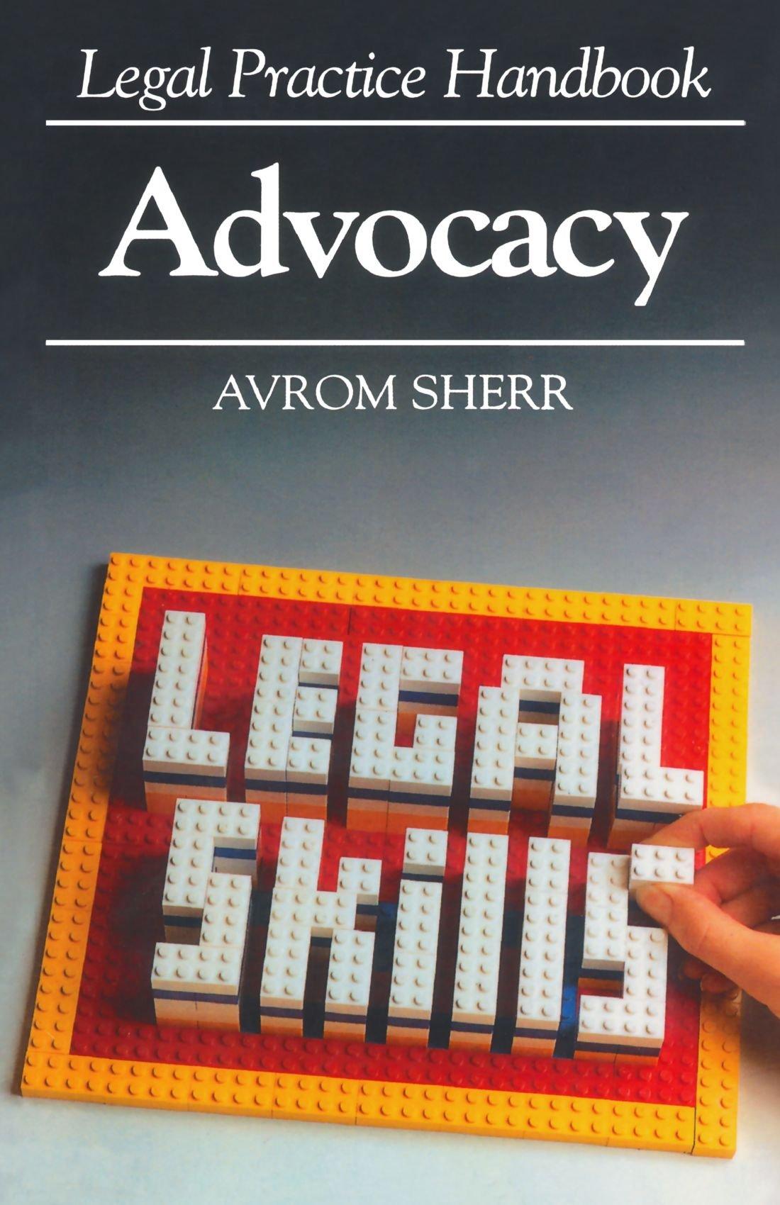 Advocacy (Legal Practice Handbooks) ebook