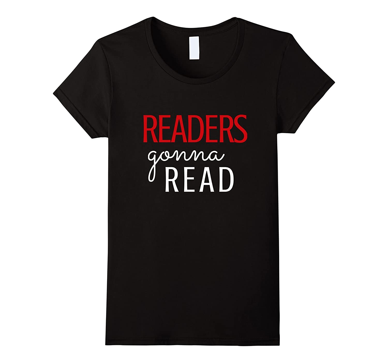 Readers Fun Read Me Tshirt – Funny Pun Book Gift