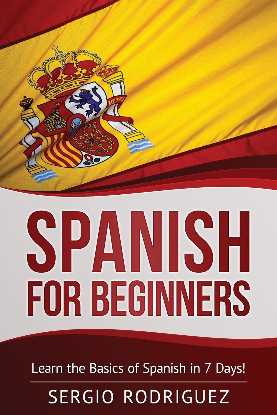 Read Online Spanish for Beginners: Learn the Basics of Spanish in 7 Days ebook