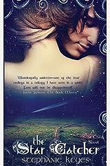 The Star Catcher (A Star Child Novel) (Volume 3) Paperback