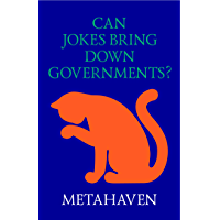 Can Jokes Bring Down Governments?: Memes, Design and Politics