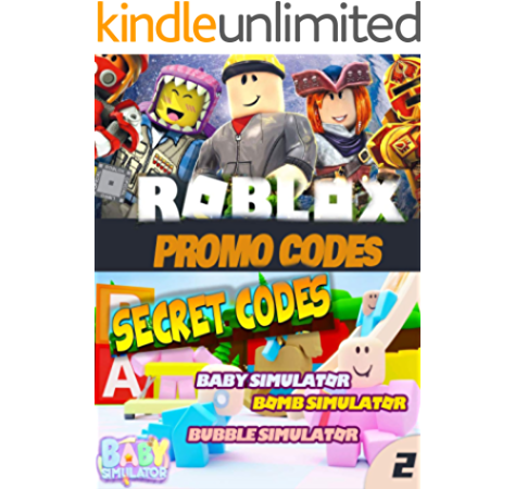 All Codes In Building Simulator Roblox Unofficial Roblox Promo Code Guide Baby Simulator Clash Simulator Claimrbx Buff Blox Button Simulator Codes Roblox Promo Guide Book 2 Kindle Edition By Barnes John Crafts Hobbies Home Kindle