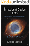 Intelligent Design ABCs: Creation and Evolution Combined (English Edition)