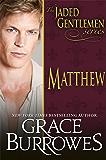 Matthew (The Jaded Gentlemen Book 2)