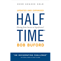Halftime: Changing Your Game Plan from Success to Significance (English Edition)