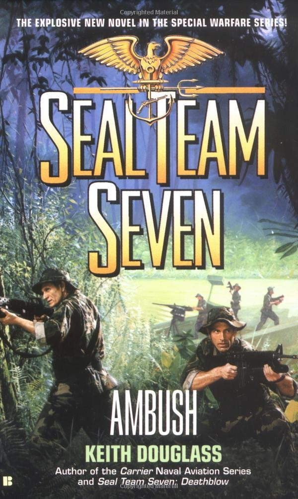 Amazon Seal Team Seven 15 Ambush 9780425182192 Keith