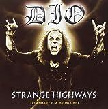 Strange Highways: Legendary F.M. Broadcast - Live Bootleg