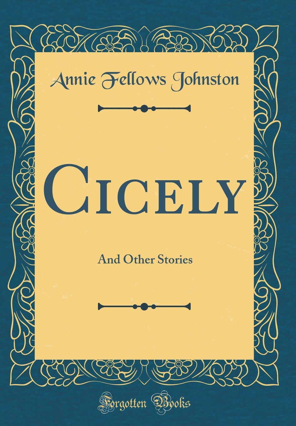 Cicely and Other Stories