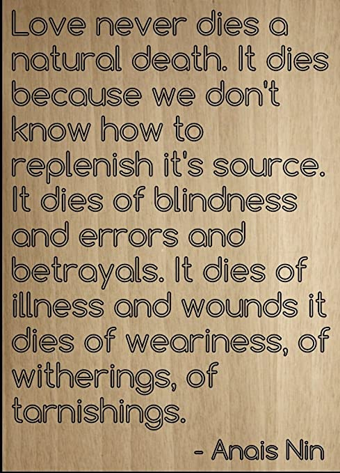 Amazoncom Love Never Dies A Natural Death It Dies Quote By