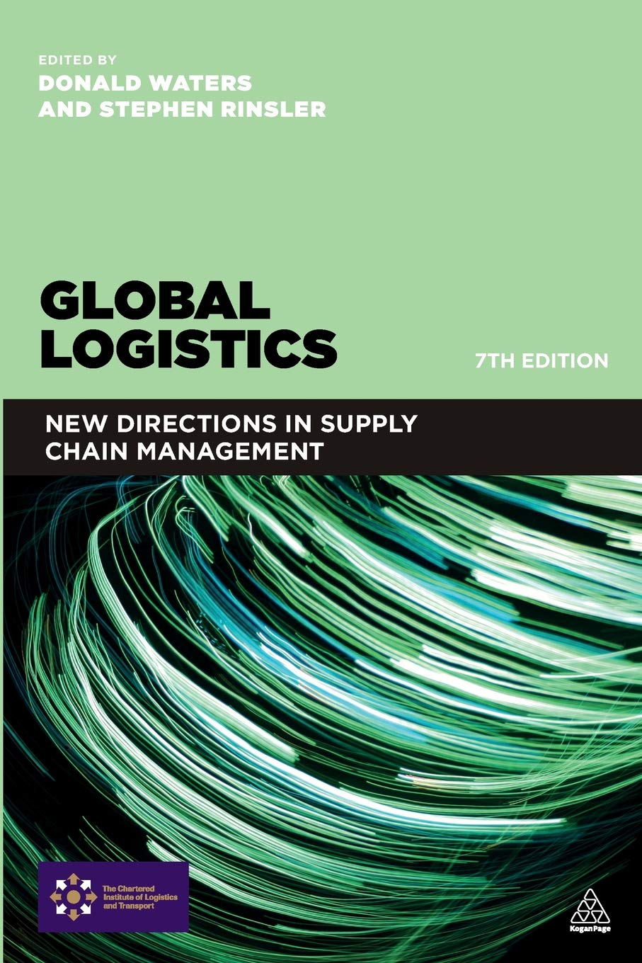 Global Logistics: New Directions in Supply Chain