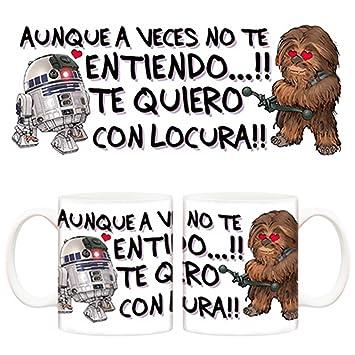 Taza de amor Star Wars, Chewbacca, R2 D2, Aunque a veces no te entiendo, te quiero con locura - Cerámica: Amazon.es: Hogar