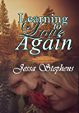 Learning to Love Again: One Woman's Divorce Journey