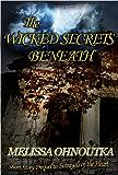 The Wicked Secrets Beneath