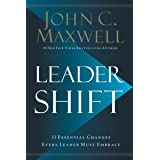 Leadershift (The 11 Essential Changes Every Leader Must Embrace)