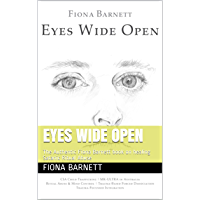 Eyes Wide Open: The Authentic Fiona Barnett book on healing Satanic Ritual Abuse