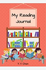 My Reading Journal: A Guided Journal for Kids to Keep Track of Their Reading Kindle Edition