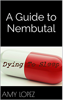 How To Make Nembutal At Home - Kindle edition by Dr  Denise