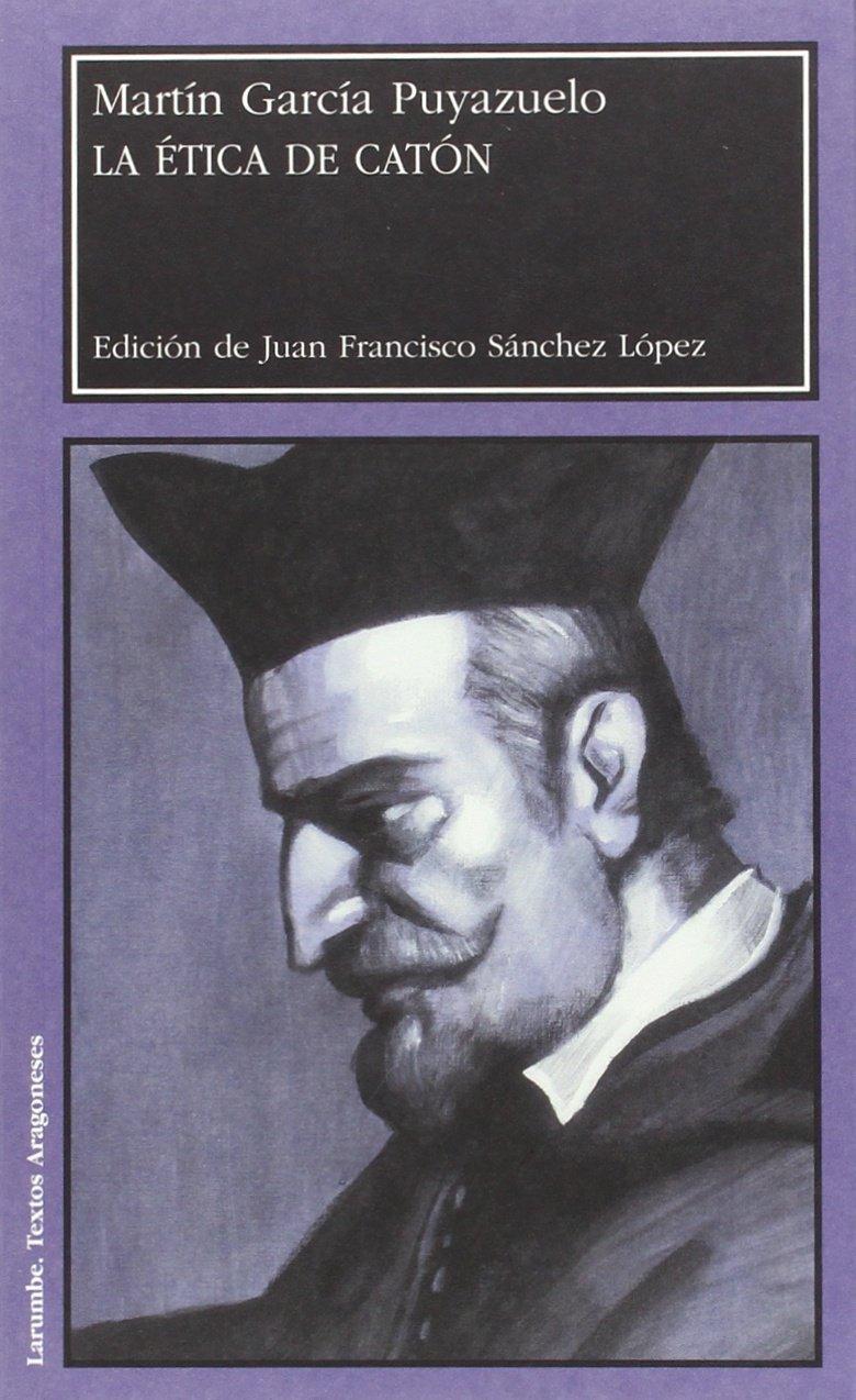 La ética de Catón (Spanish Edition) PDF