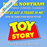 You've Got A Friend In Me from Toy Story (Randy Newman)