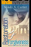 Restoration & Forgiveness (Renovate Book 2)