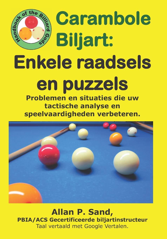 Carambole Biljart - Enkele raadsels en puzzels: Volledige ...