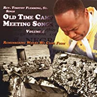 Old Time Camp Meeting Songs, Vol. 4