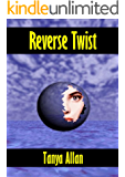 Reverse Twist (The Chronicles of Natasha Mackay Book 2)
