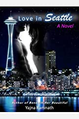 Love in Seattle Kindle Edition