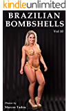 Brazilian Bombshells: Bikinis & high heels (Portuguese Edition)