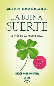 La buena suerte (Spanish Edition)