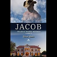 Jacob (Trilogia Irmãos Bennett - Livro 1)