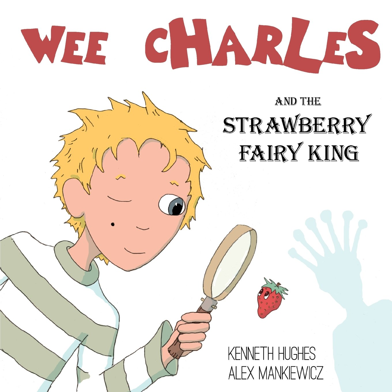 Download Wee Charles and the Strawberry Fairy King ebook