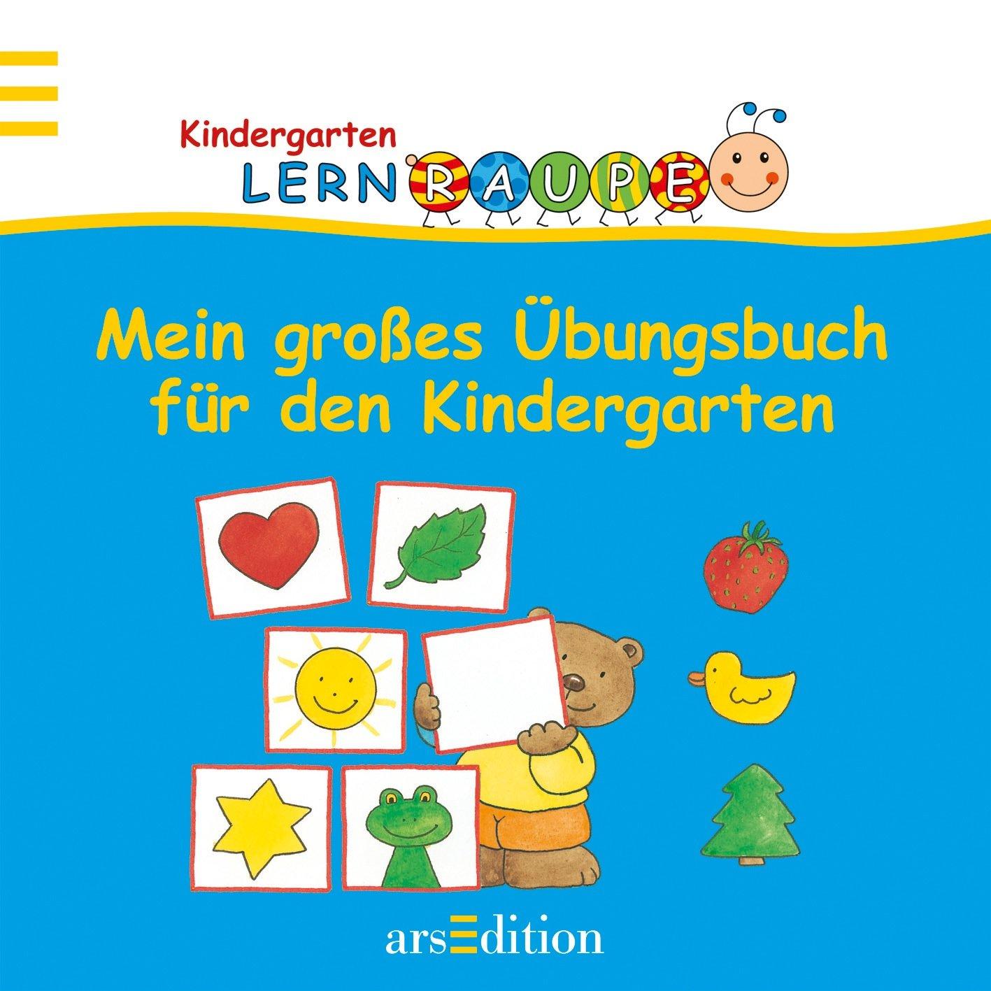 Mein großes Übungsbuch für den Kindergarten (Kindergarten-Lernraupe) Broschiert – 3. März 2010 Angela Wiesner arsEdition 3760751628 Beschäftigungsbuch