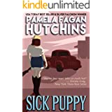 Sick Puppy (A Maggie Killian Texas-to-Wyoming Mystery): A What Doesn't Kill You Mystery